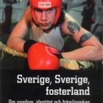 sverige-sverige-fosterland-om-ungdom-identitet-och-framlingskap