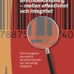9789144100180_200_brottsbekampning-mellan-effektivitet-och-integritet_e-bok (1)