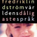 fredrik_lindstrom-varldens_daligaste_sprak
