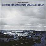 icke-medborgarskapets-urbana-geografi