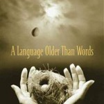 a-language-older-than-words
