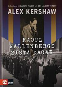 raoul-wallenbergs-sista-dagar
