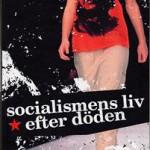 socialismens-liv-efter-doden