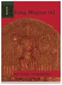 9789172976023_200_i-kung-magnus-tid_haftad