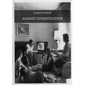 against-domestication-by-jacques-camatte